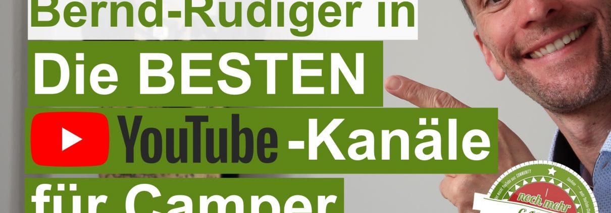 Bernd Rüdiger Ristow in die Besten YouTube - Kanäle für Camper
