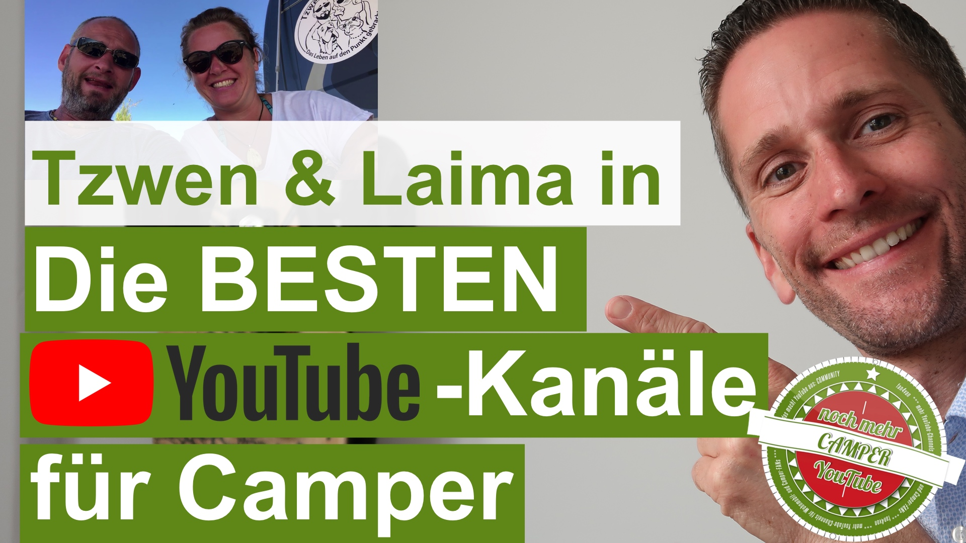 Tzwen und Laima, das sind die besten YouTube - Kanäle für Camper und Wohnmobil