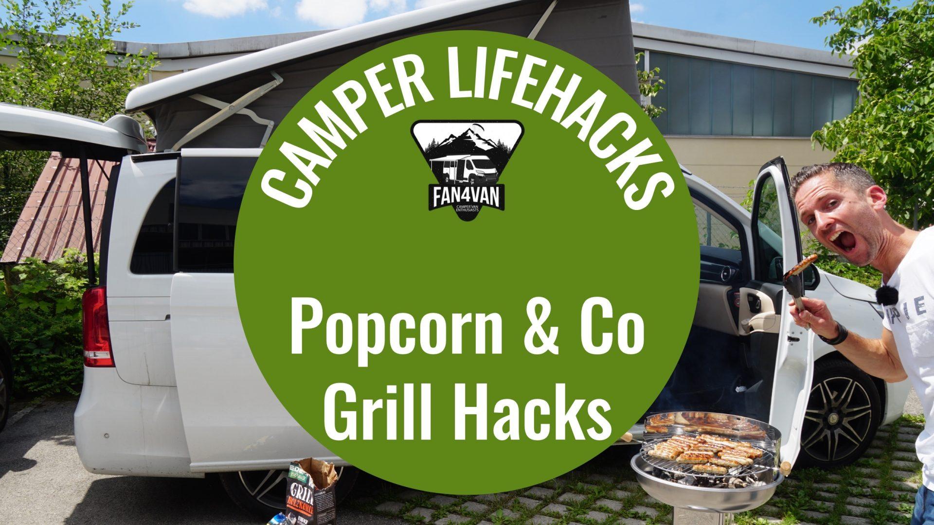 Life Hacks für Camper: 3 lustige Tipps für einen coolen Grillabend