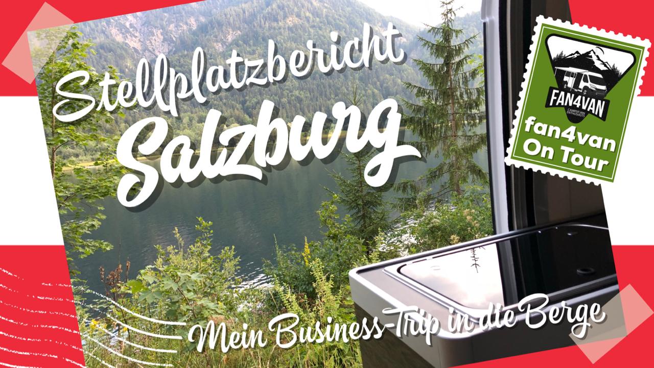 Stellplatzbericht aus Salzburg von fan4van
