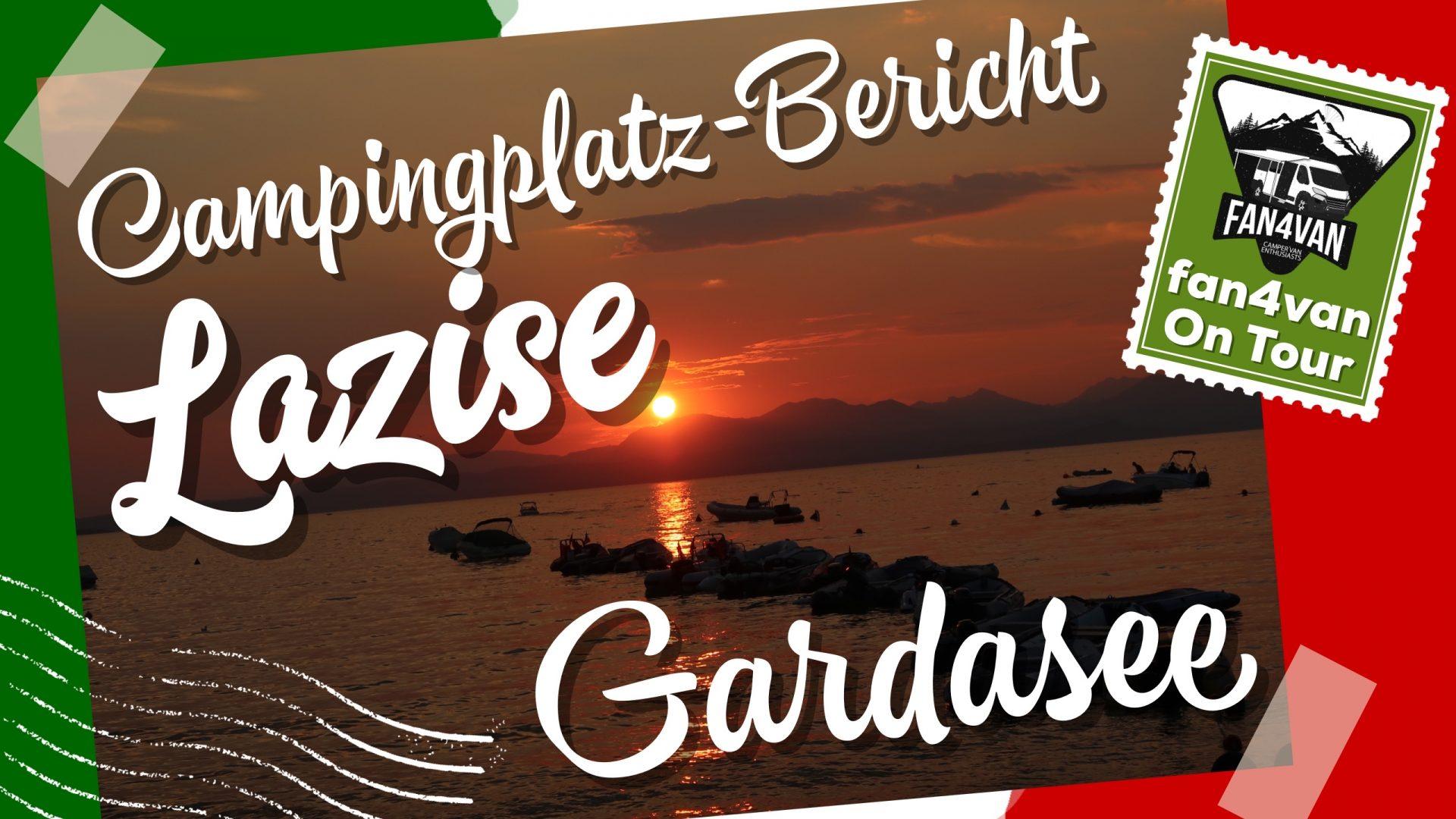 fan4van am Gardasee mit einem Campingplatz Bericht aus Lazise