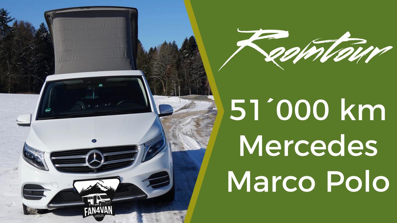 Der Marco Polo von Mercedes nach 51´000 km - meine Erfahrungen