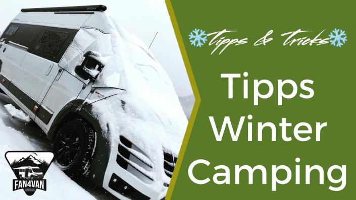 fan4van verrät Euch die besten Tipps fürs Wintercampen