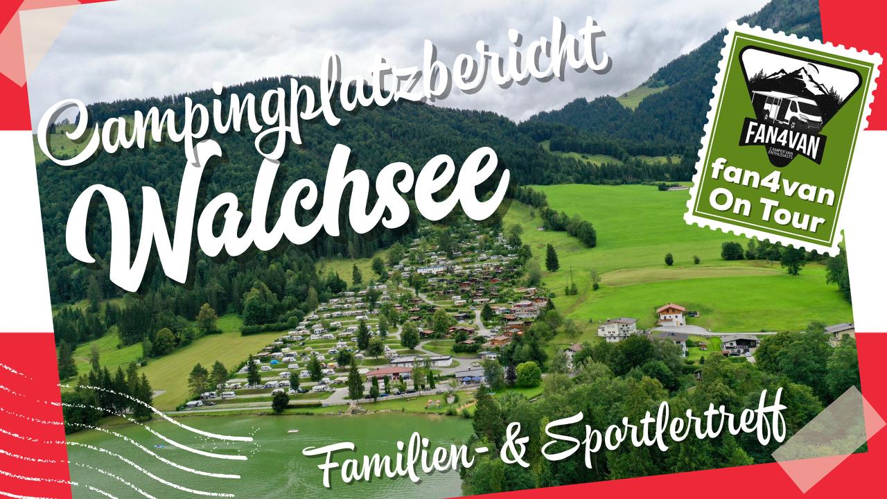 Campingplatz bericht österreich